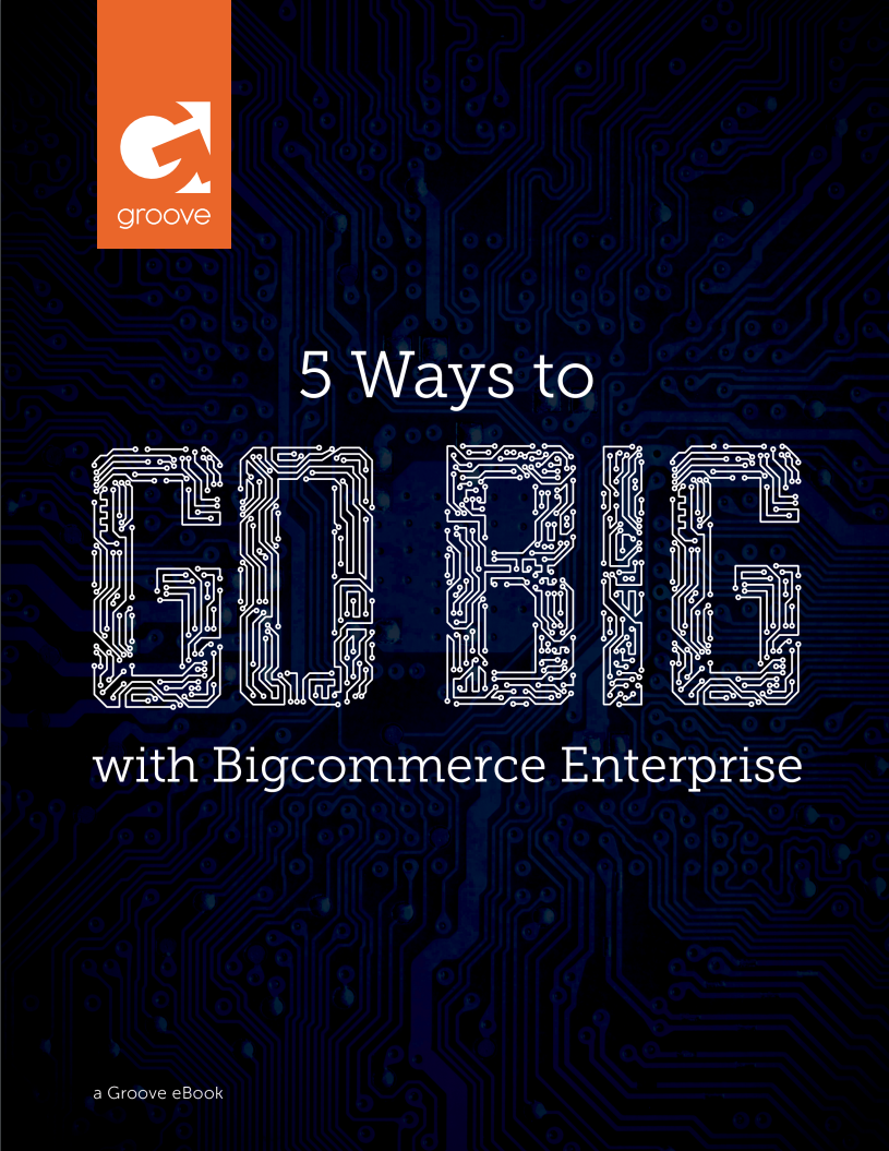 Go Big With BigCommerce